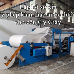 Công ty CP Giấy Ánh Sángxin giấy phép khai thác nước dưới đất - lưu lượng 250 m3