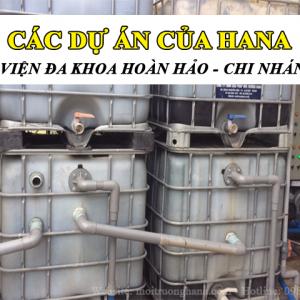 Xử lý nước thải Bệnh viện đa khoa Hoàn Hảo - CN VII công suất 5 m3/ngày.đêm