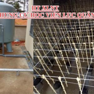 Xây dựng hệ thống xử lý nước thải cho Chung cư Học viện Lục Quân công suất 200 m3/ngày.đêm
