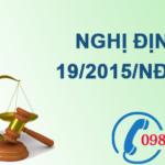 Nghị định về chi tiết thi hành một số điều của luật bảo vệ môi trường số 19/2015/NĐ-CP