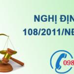 Nghị định về an toàn sinh học đối số 108/2011/NĐ-CP